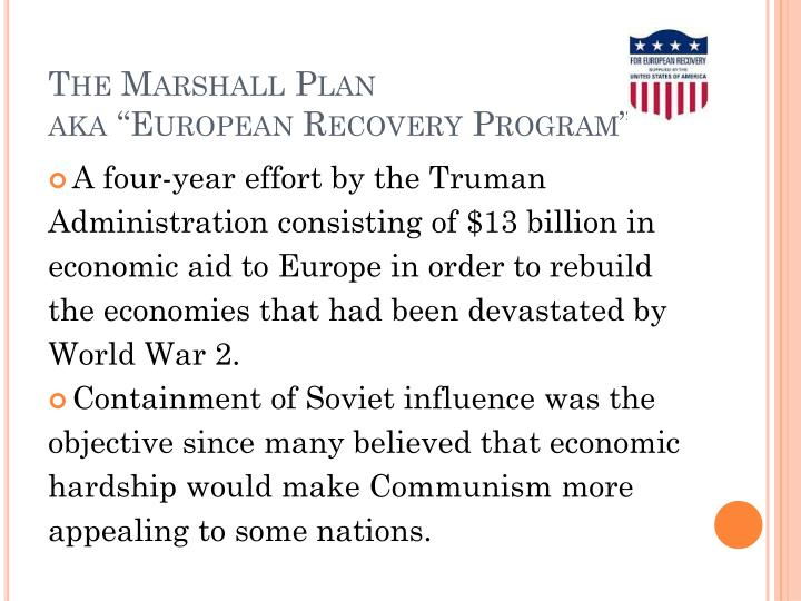 The marshall plan aka european recovery program
