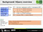background xquery overview