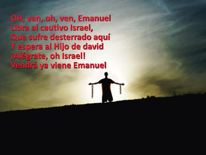 OH, ven, oh, ven, Emanuel