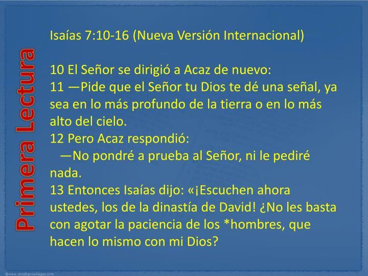 Isaías 7:10-16(Nueva Versión Internacional