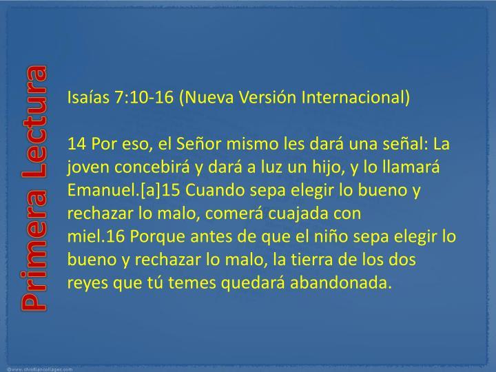 Isaías 7:10-16(Nueva Versión Internacional)