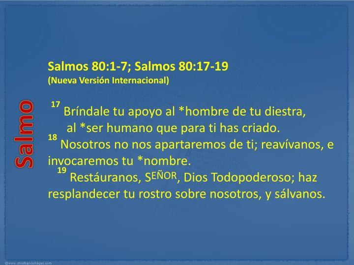 Salmos 80:1-7; Salmos 80:17-19