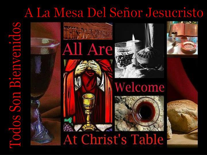 A La Mesa Del Señor Jesucristo