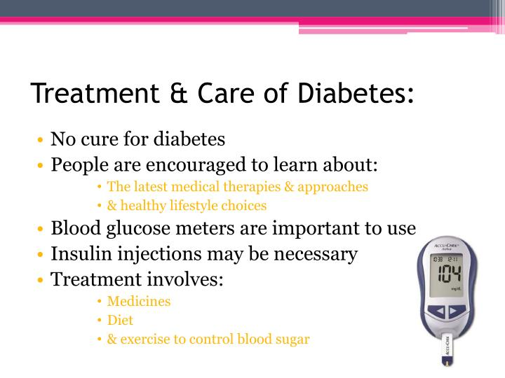 Treatment & Care of Diabetes: