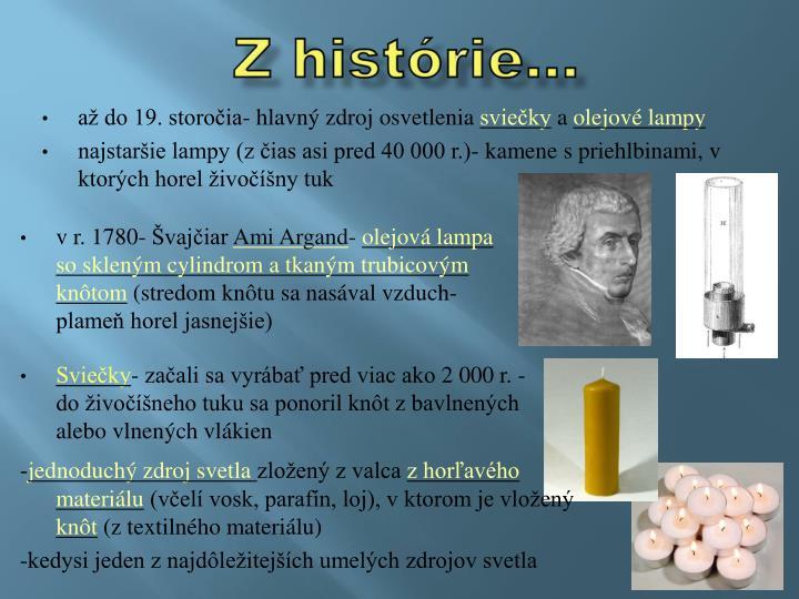 Z histórie...