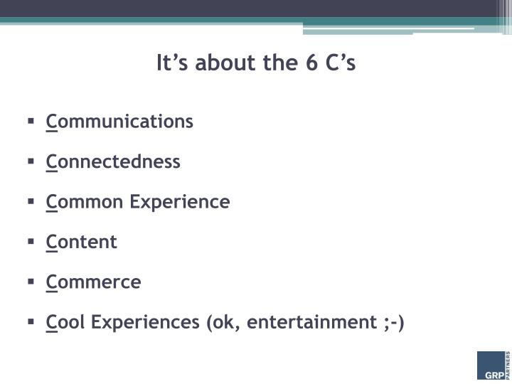 It's about the 6 C's