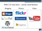 web 2 0 was born social contribution