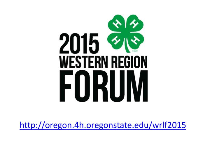 http://oregon.4h.oregonstate.edu/wrlf2015
