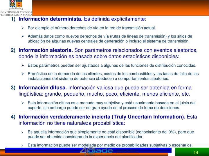 Información determinista.