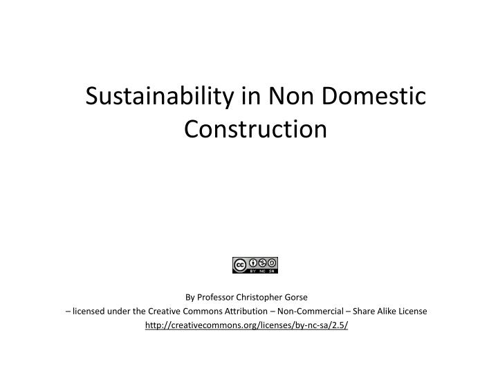 Sustainability in non domestic construction