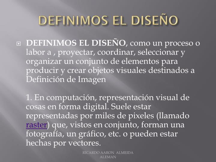 Definimos el diseño