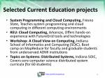 selected current education projects