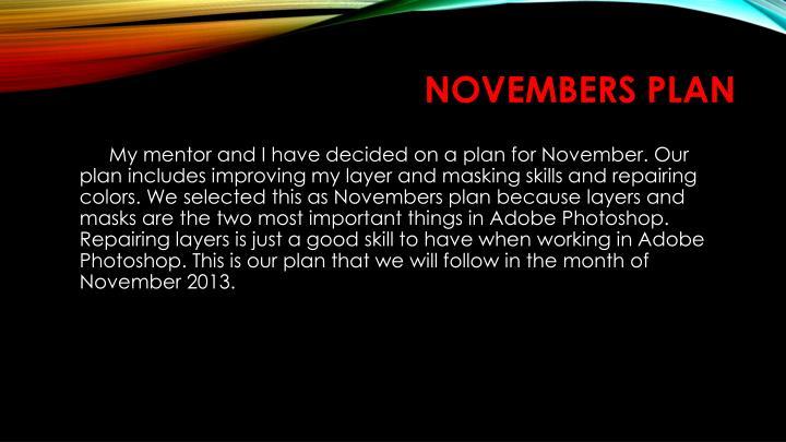 Novembers Plan
