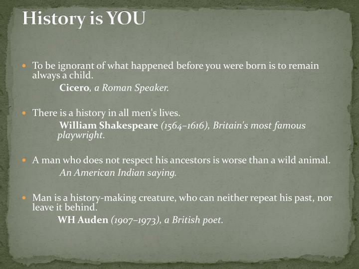 History is YOU