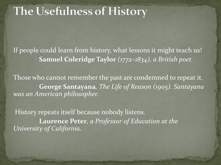 The usefulness of history