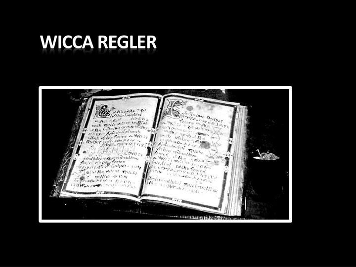WICCA REGLER