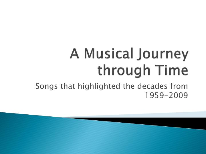 a musical journey through time