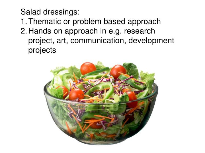 Salad dressings:
