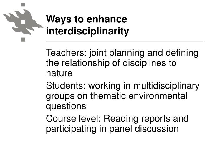 Ways to enhance interdisciplinarity