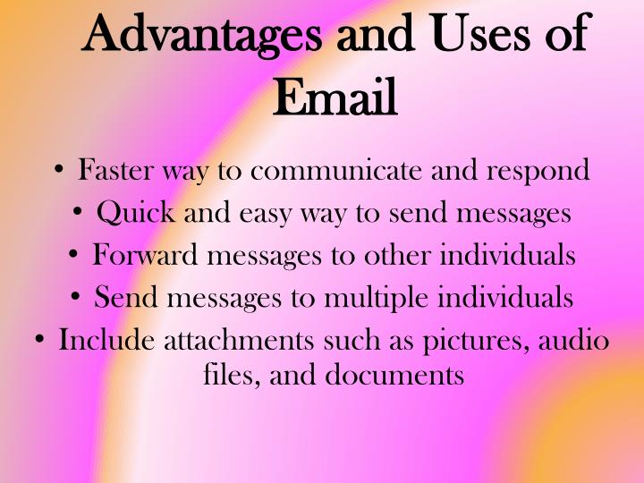 Advantages and Uses of Email