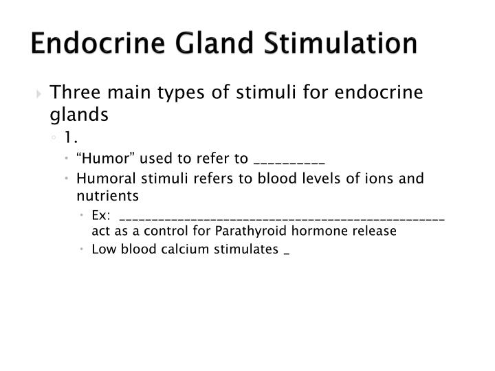 Endocrine Gland Stimulation