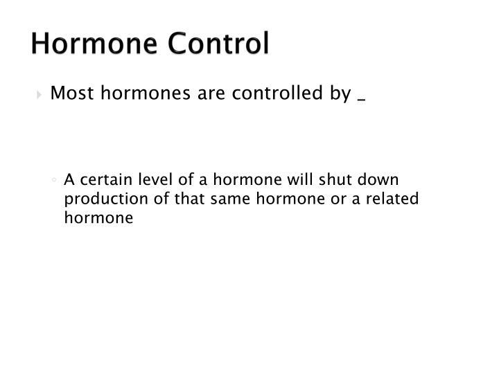 Hormone Control