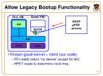allow legacy bootup functionality