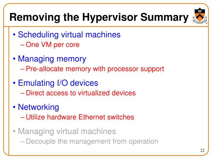 Removing the Hypervisor Summary