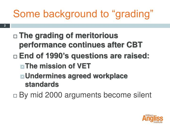 "Some background to ""grading"""