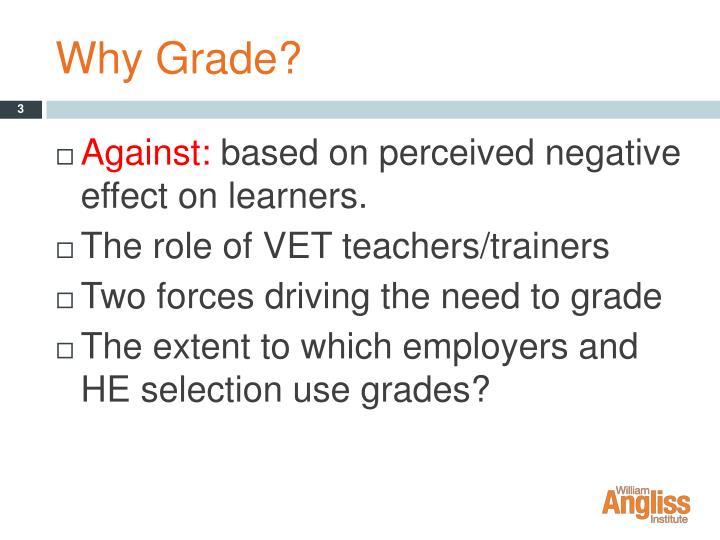Why Grade?