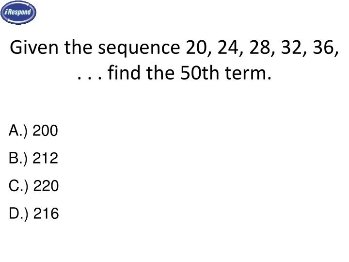 Given the sequence 20, 24, 28, 32, 36, . . . find the 50th term.