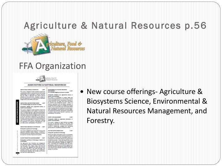 Agriculture & Natural Resources p.56