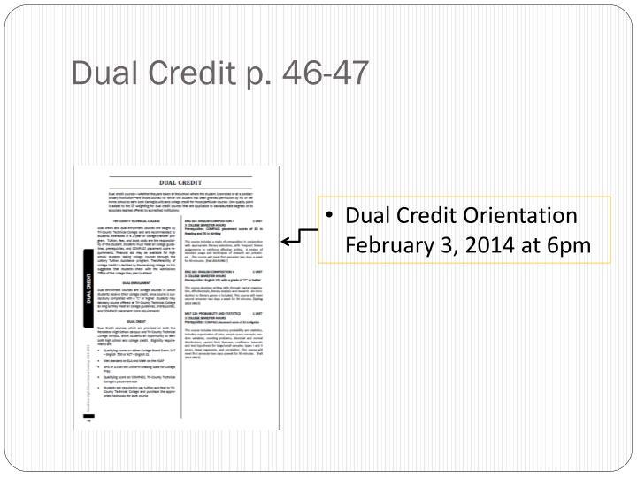 Dual Credit p. 46-47