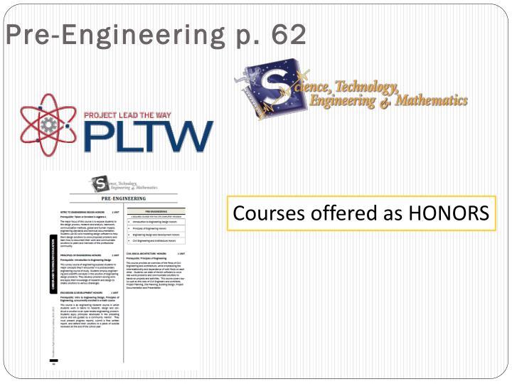 Pre-Engineering p. 62