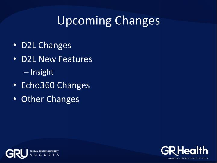 Upcoming Changes