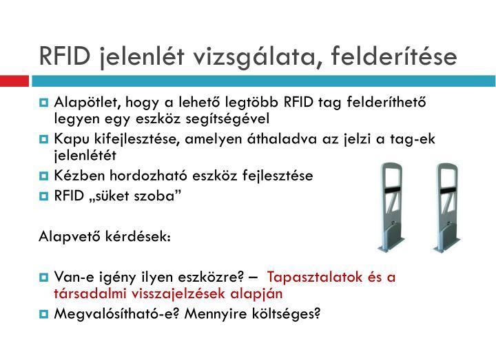 RFID jelenlét vizsgálata, felderítése