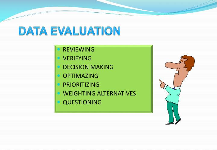 DATA EVALUATION