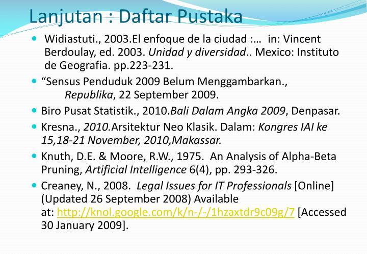 Lanjutan : Daftar Pustaka