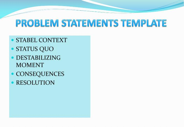 PROBLEM STATEMENTS TEMPLATE