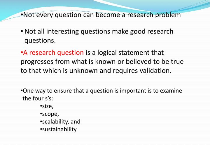 Not every question can become a research problem