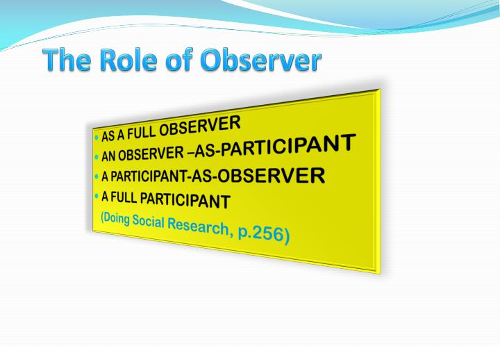 The Role of Observer