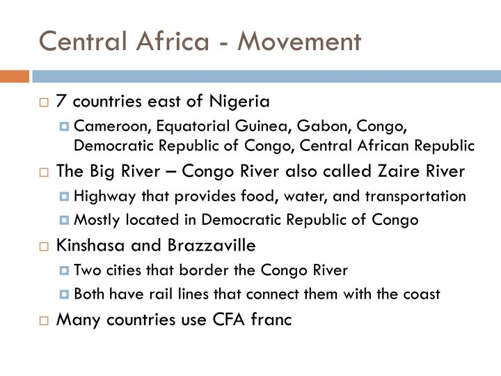 Central Africa - Movement