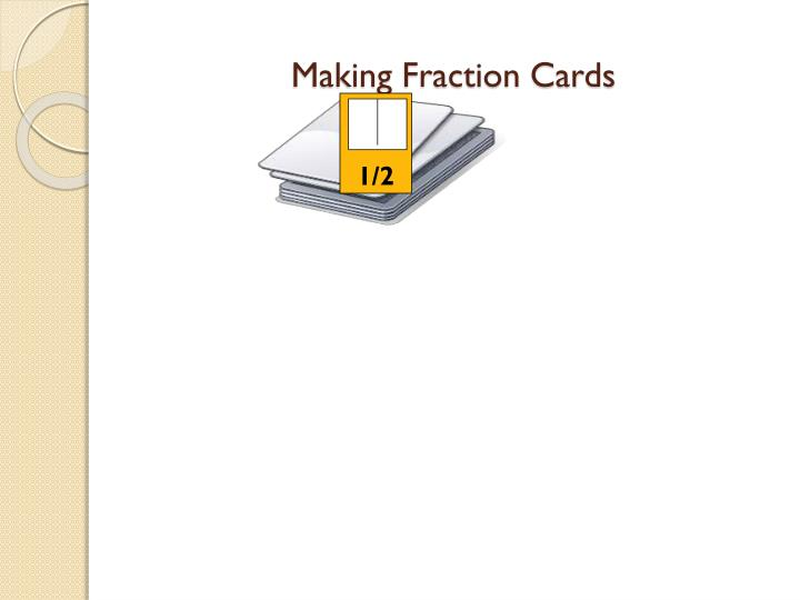 Making Fraction Cards