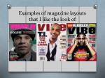 examples of magazine layouts that i like the look of