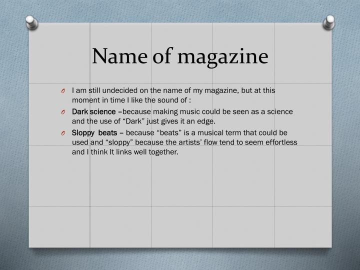 Name of magazine
