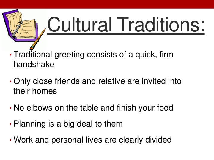 Cultural Traditions: