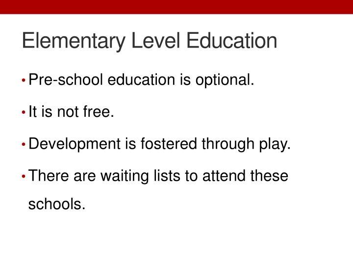 Elementary Level Education