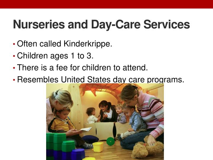 Nurseries and Day-Care Services