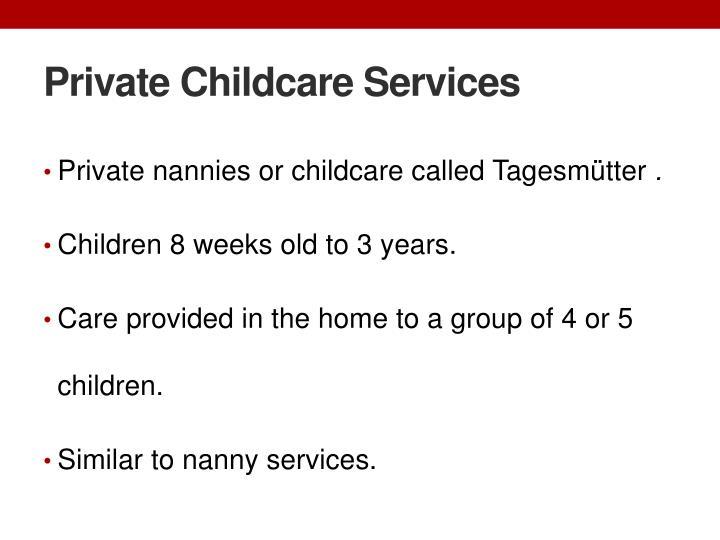 Private Childcare Services