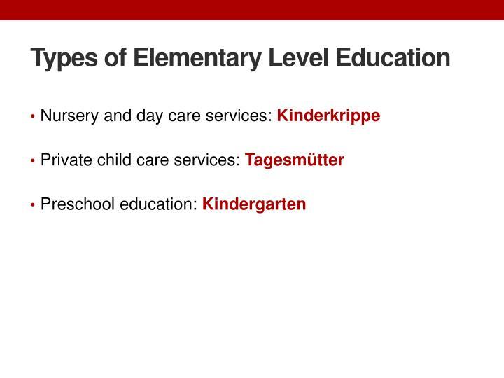 Types of Elementary Level Education